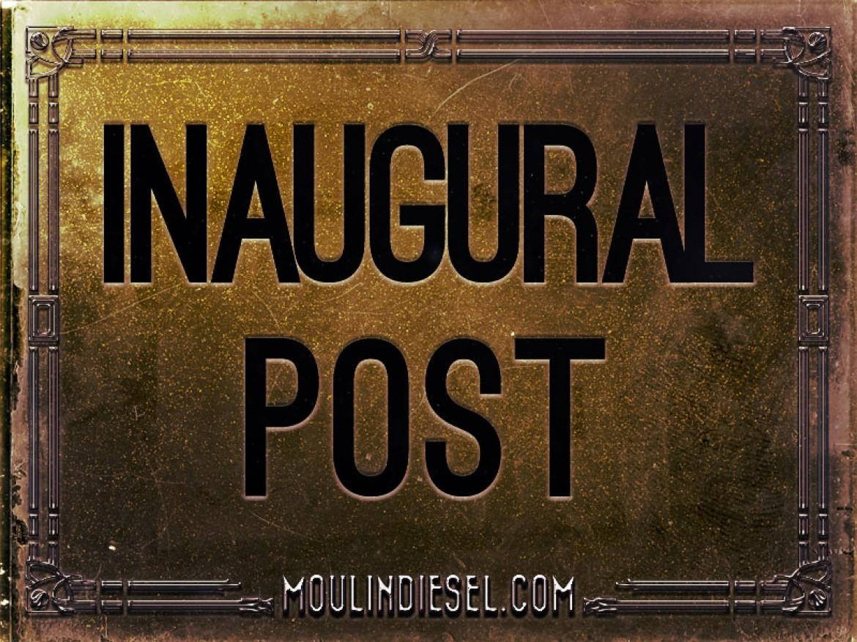 Inaugural Post