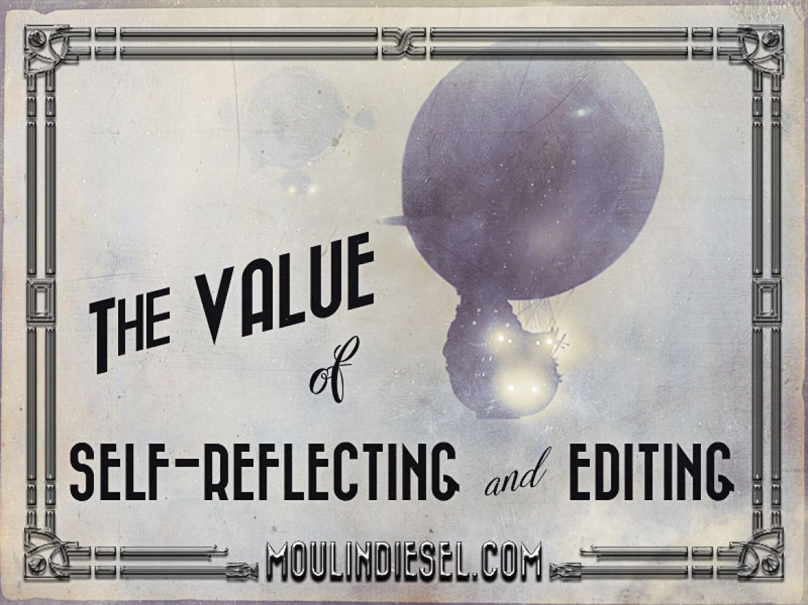 The Value of Self-Reflecting and Editing