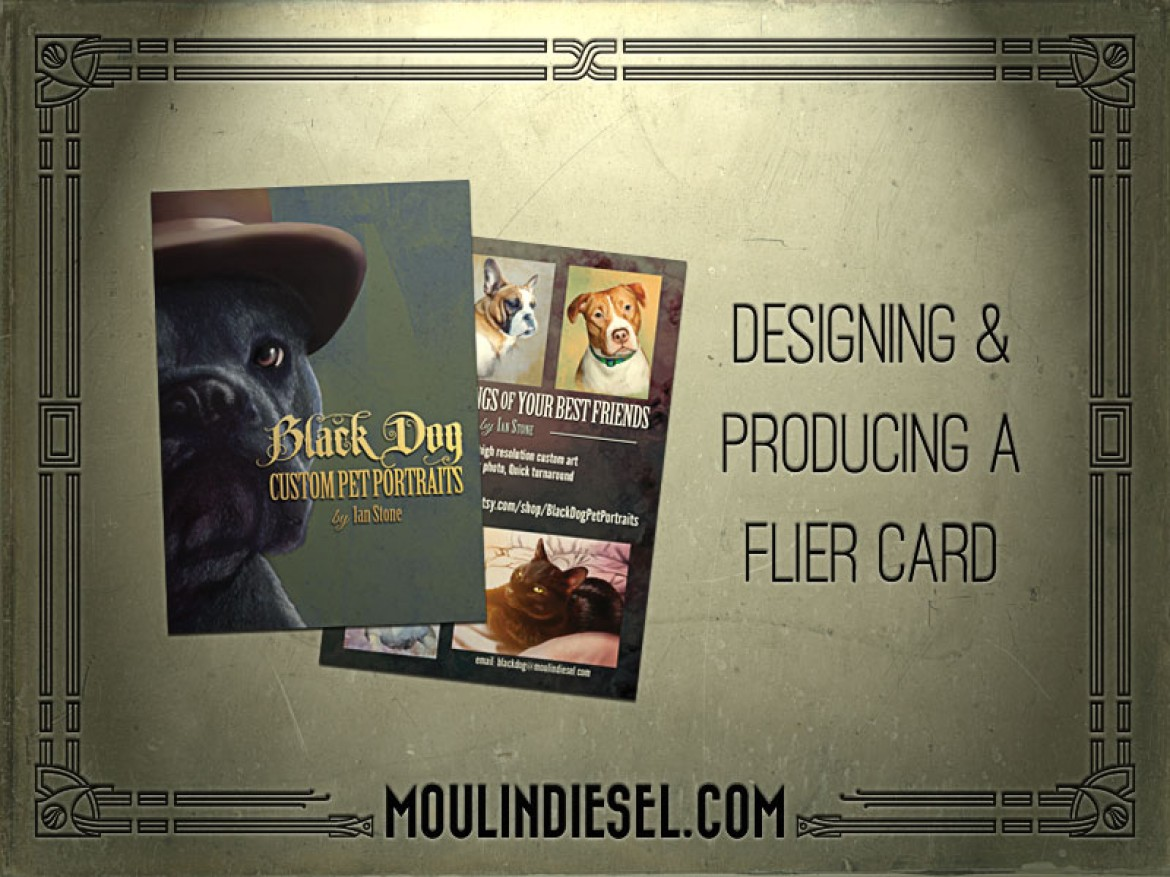 Designing & Producing a Flier Card
