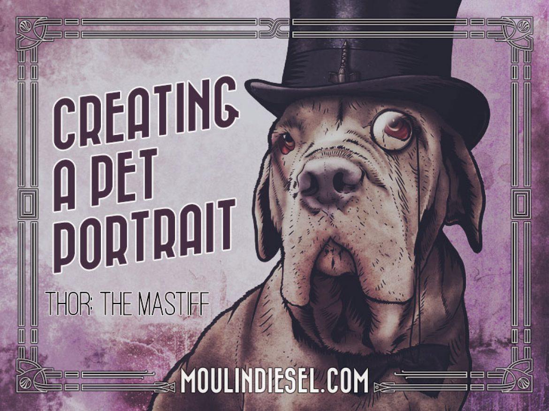 Creating a Pet Portrait: Thor the Mastiff